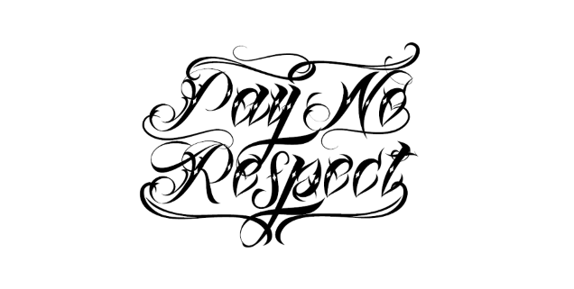 PAY NO RESPECT logo