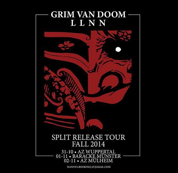 LLNN and GRIM VAN DOOM on tour
