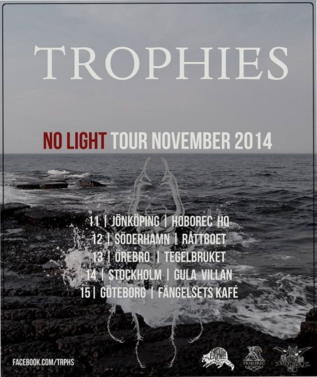 TROPHIES live in November