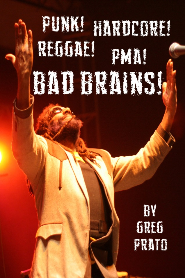 BAD BRAINS!