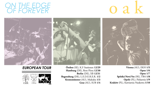 OAK on tour with ON THE EDGE OF FOREVER