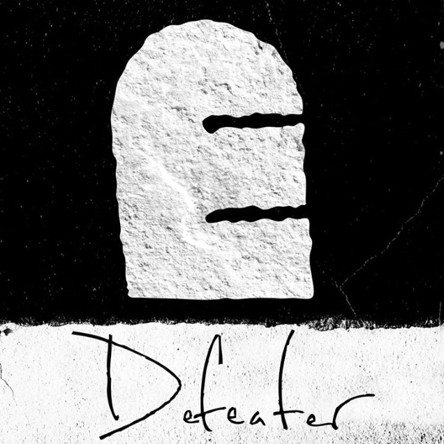 DEFEATER!