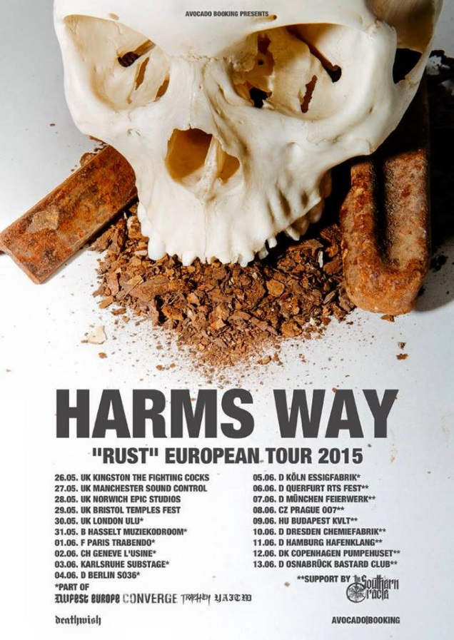 HARMS WAY European dates!