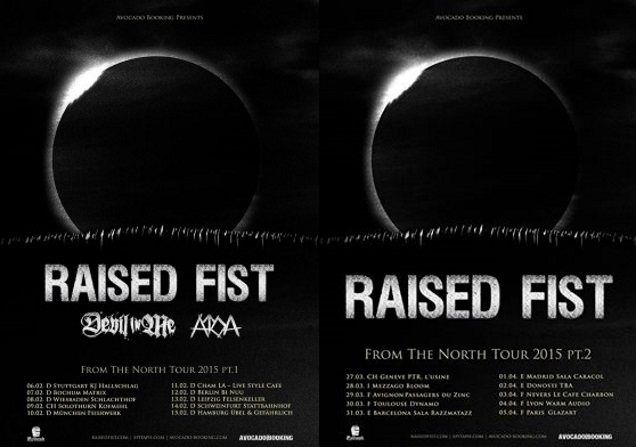 RAISED FIST tour