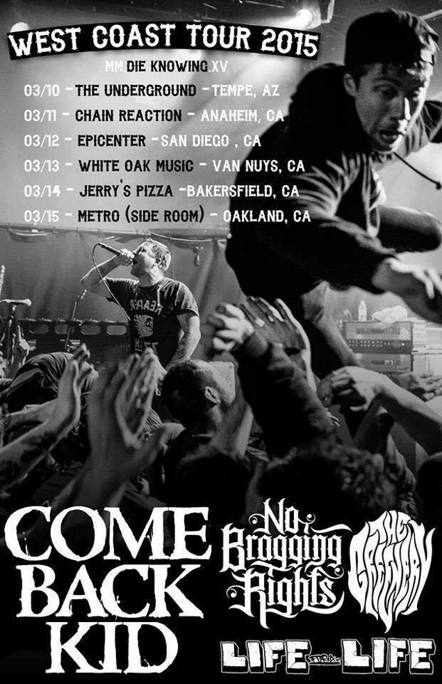 WEST COST TOUR by NO BRAGGING RIGHTS