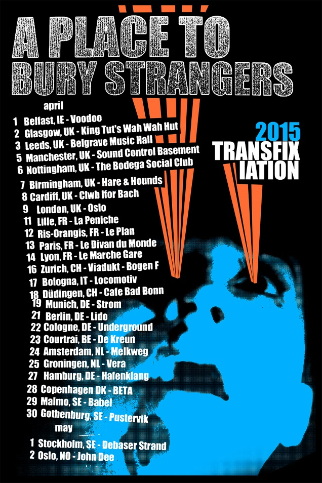 A PLACE TO BURY STRANGERS on tour