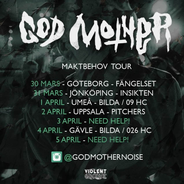 GOD MOTHER tour