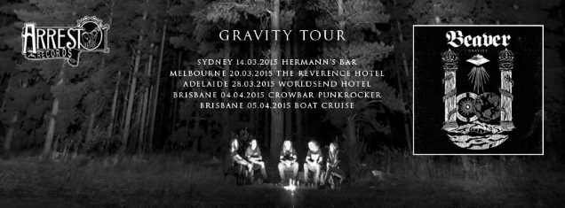 GRAVITY tour by BEAVER