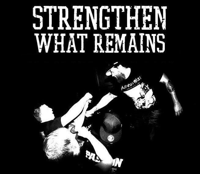 STRENGTHEN WHAT REMAINS promo
