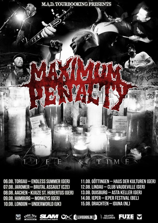 MAXIMUM PENALTY tour