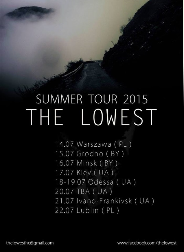 THBE LOWEST on tour