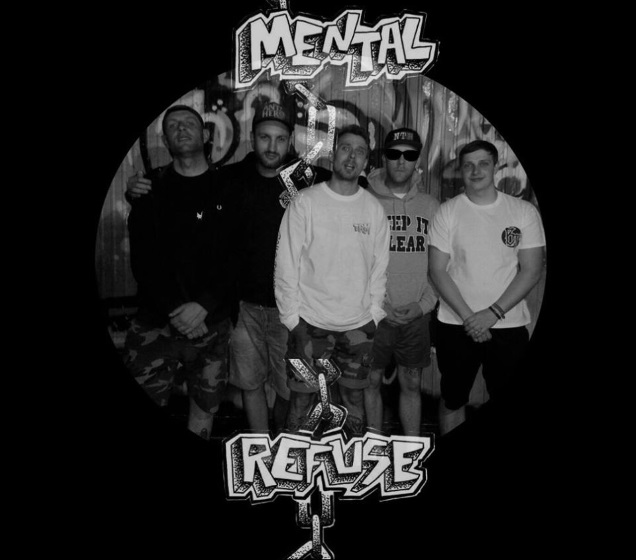 MENTAL REFUSE band