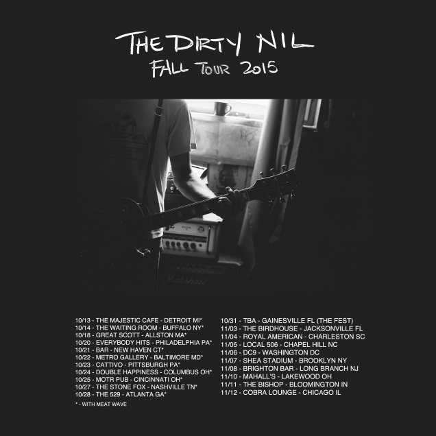 DIRTY NIL tour