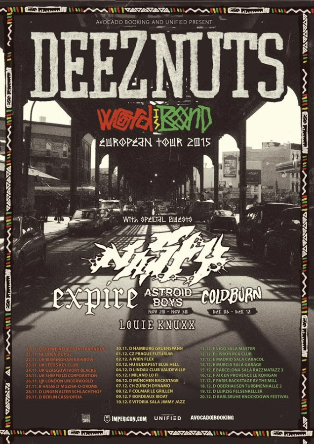 DEEZ NUTS on tour