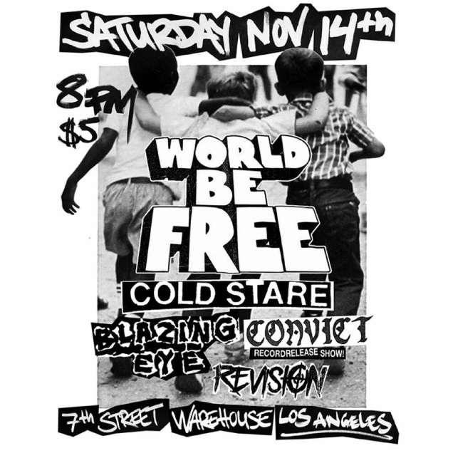 WORLD BE FREE first show