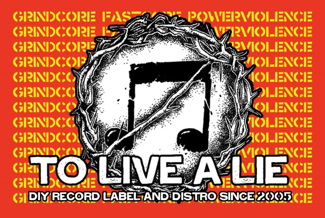 TO LIVE A LIE Records since 2005