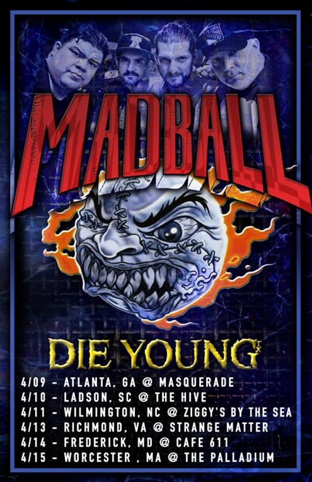 MADBALL with DIE YOUNG