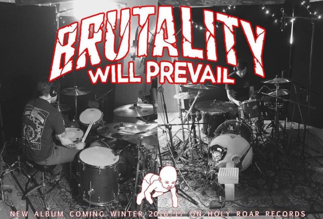 BRUTALITY WILL PREVAIL