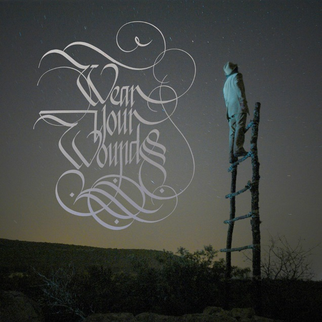WEAR YOUR WOUNDS promo