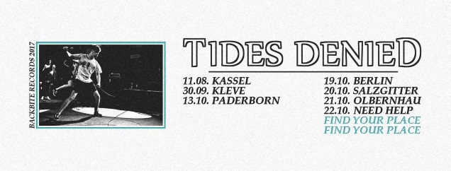 TIDES DENIED tour dates