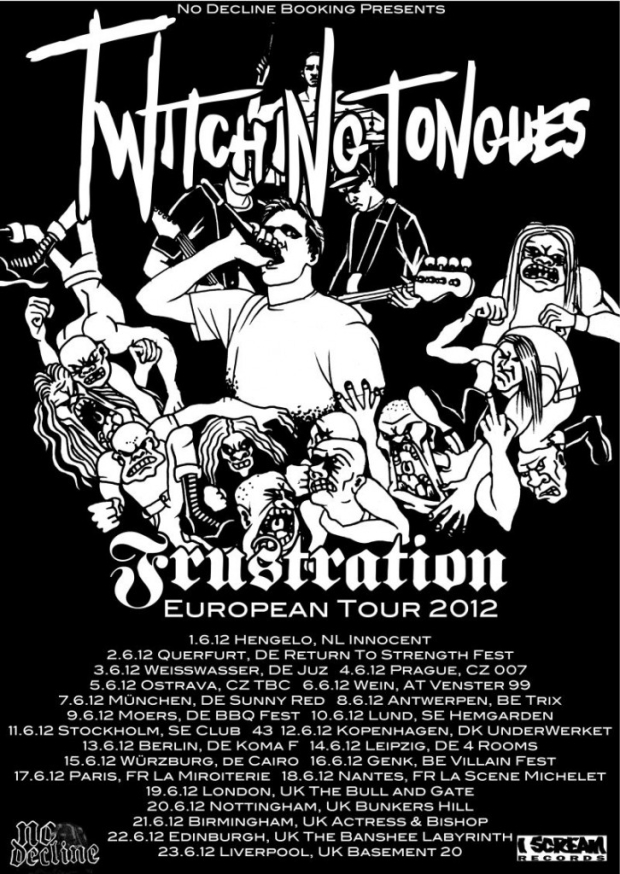 twitching tongues frustration european tour dates. Black Bedroom Furniture Sets. Home Design Ideas