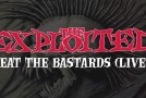 "THE EXPLOITED release ""Beat The Bastards"" live video"