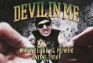 "DEVIL IN ME – ""Knowledge Is Power"" video unveiled!"