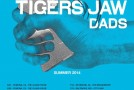 TOUCHE AMORE / DADS / TIGERS JAW US tour dates