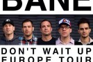 "BANE release ""Don't Wait Up"" track-by-track video"