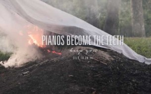 PIANOS BECOME THE TEETH release new music