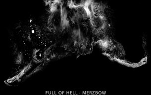 The master of noise, MERZBOW, teams up with FULL OF HELL! New track available!