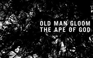 OLD MAN GLOOM release new track!