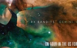 "RX BANDITS – ""Wide Open"" video"