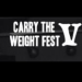 Carry The Weight Fest videos!