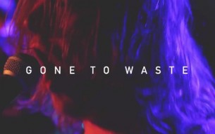 "GONE TO WASTE – ""Barking Dogs Don't Bite"" video"