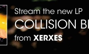 "XERXES streaming their new album ""Collision Blonde"""