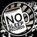 NO SLEEP RECORDS