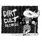 DIRT CULT RECORDS!