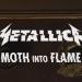 "METALLICA – ""Moth Into Flame"" video"