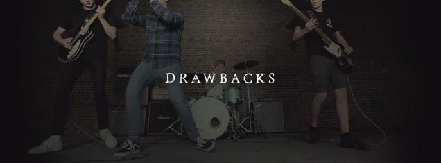 DRAWBACKS!