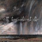 ETT TURBULENT LIV