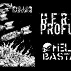 HERIDA PROFUNDA Hello Bastards Split!