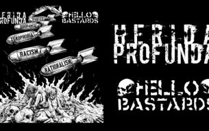 Grind crust punks HERIDA PROFUNDA drops a new filthy split with powerviolent hardcore pack HELLO BASTARDS; hits European roads this August!