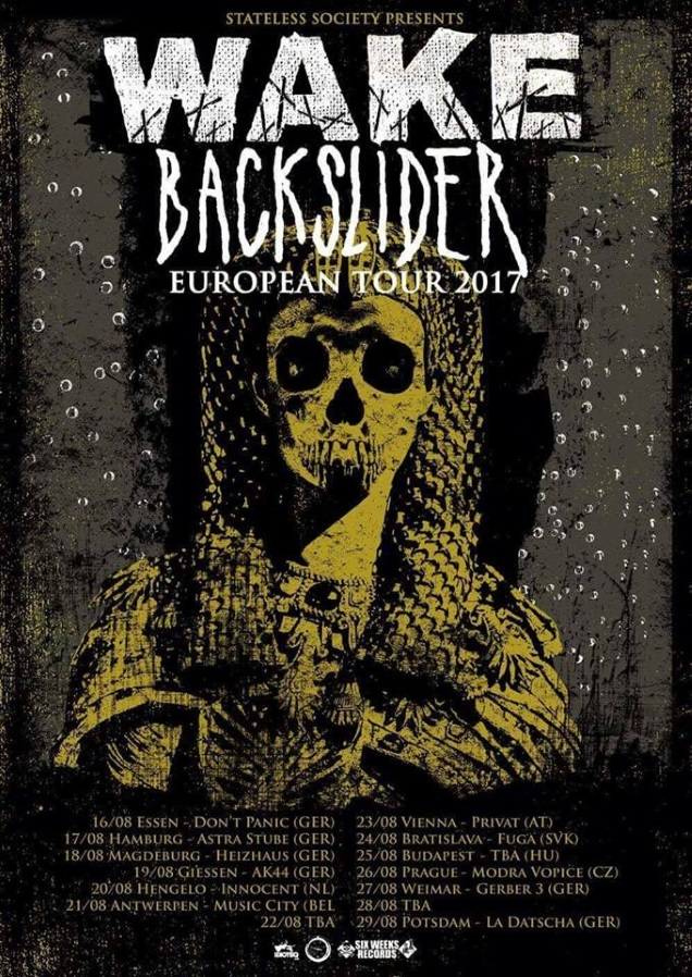 WAKE BACKSLIDER tour