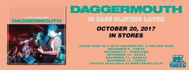 DAGGERMOUTH dates