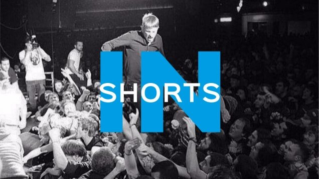 IN SHORTS Punk News on IDIOTEQ.com
